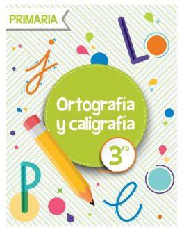 Ortografía y Caligrafía 3